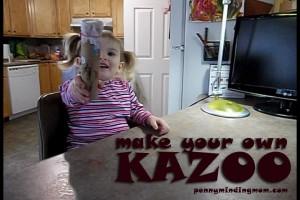 Make your own Kazoo
